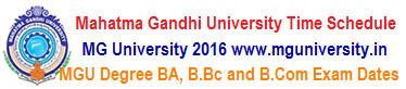 MG University Degree Exam Time Table 2017 BA B.Sc B.Com Schedule at www.mguniversity.in