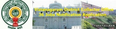Vizianagaram District Collector Office 36 Jobs Notification Application interviews list