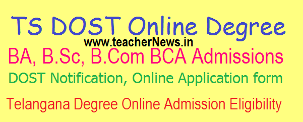 DOST Degree Online Admissions 2017-18 for TS University wise Degree Admissions