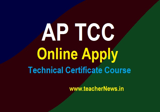 AP TCC Online Apply 2021 Technical Certificate Course Application Form Apply last Date