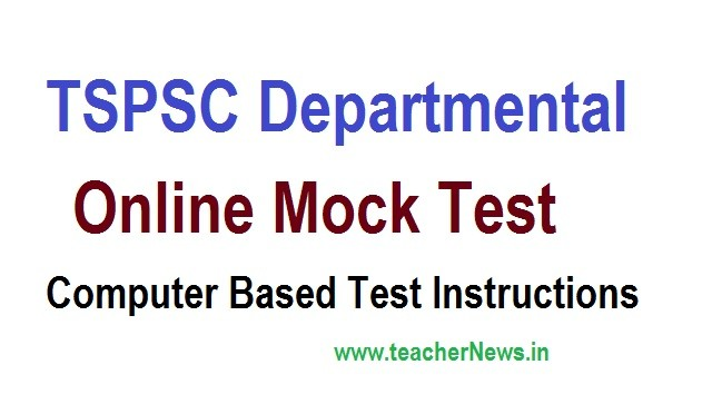 TSPSC Departmental Mock test Online Instructions to Computer Based Test at tspsc.gov.in