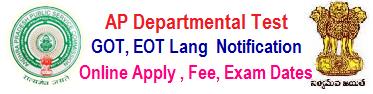 AP Departmental Test Notification Nov 2020 (March 2021) Session GOT / EOT / Special Lang. Online Apply