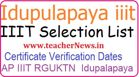 Idupulapaya IIIT Selection list/ Results 2018 Idupulapaya iiit Admission Counselling Dates