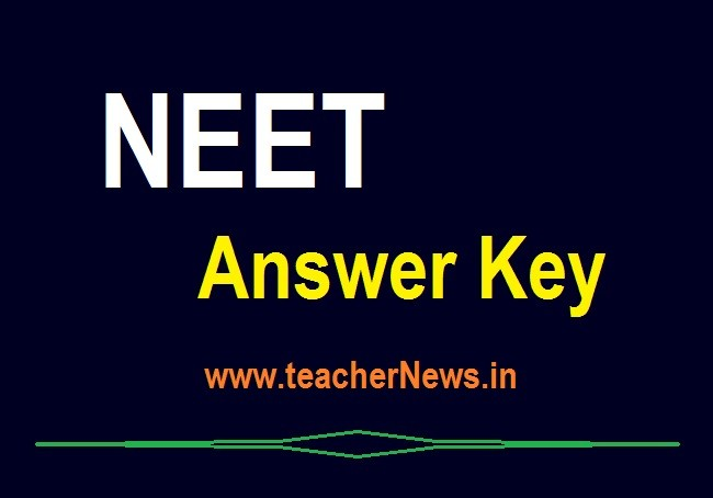 NEET Answer Key 2020 AP TS CBSE NEET 2020 Solutions Official on cbseresults.nic.in