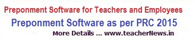 Preponement Software for  AP / TS Teachers and Employees  -Preponment GOs and Guidelines
