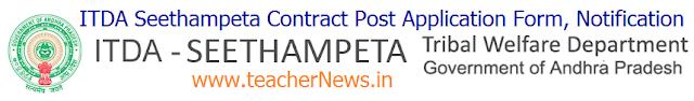 ITDA Seethampeta CRT 138 Post Application Form, Notification @ itdaseethampeta.com