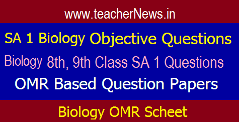 AP SA 1 Biology Objective Question Papers for Class 8, 9 Paper with OMR Sheet