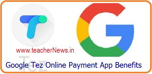 Google Tez Online Payment App Benefits, Offers, Cash Back Details Download