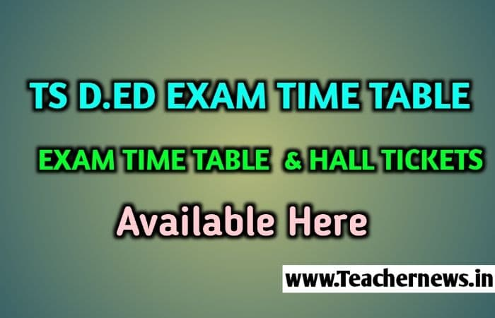 TS D.Ed 2nd year Time table 2020 Telangana D.Ed Exam Dates