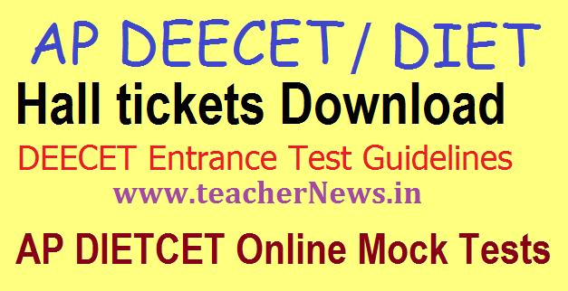 AP DEECET (Dietcet) Hall Ticket 2018 Andhra Pradesh D.Ed Admit Card @deecetap.cgg.gov.in