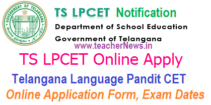 Telangana LPCET 2021 Online Apply, Exam Dates at lpcet.cdse.telangana.gov.in
