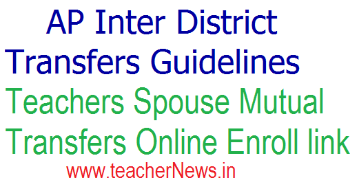 Inter District Transfers Guidelines 2020 - Spouse Mutual Transfers Online Enroll link