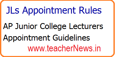 Inter JLs Appointment Rules 2018 Download Govt Junior College Lecturers Appointment Guidelines