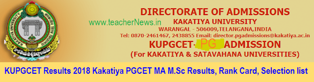 KUPGCET Results 2018 Kakatiya PGCET MA M.Sc Results, Rank Card, Selection list