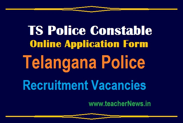 TS Police Constable Jobs 2021 - 19299 Vacancies Apply Online Application Form at www.tslprb.in