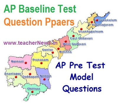 AP Baseline Test Question Papers for 9th,8th,7th,6th,5th,4th,3rd,2nd Class Readiness Programme