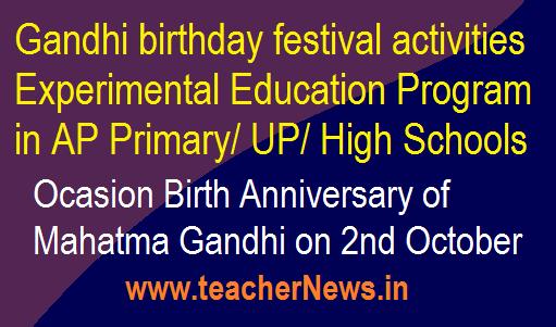 Gandhi birthday festival activities - Experimental Education Program in AP Schools