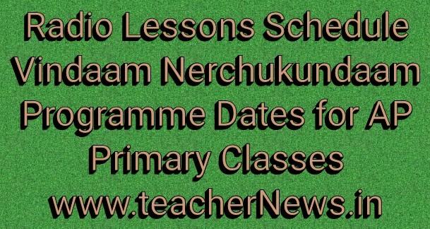 AP Schools Radio Lessons Schedule 2018-19 - Vindaam Nerchukundaam Programme Dates
