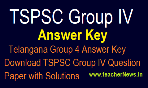 Telangana Group 4 Answer Key 2018 - Download TSPSC Group IV Question Paper with Solutions