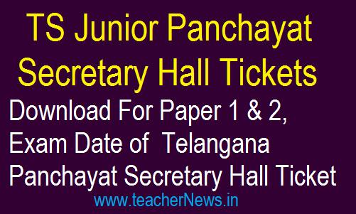 Telangana Junior Panchayat Secretary Hall Ticket 2018 – Download For Paper 1 & 2, Exam Date