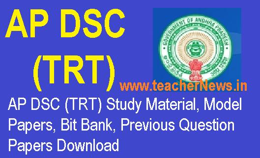 AP DSC (TRT) Study Material, Model Papers, Bit Bank, Previous Question Papers