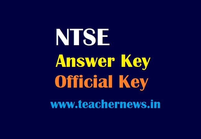 NTSE Answer Key 2021 National Talent Search Exam Final key