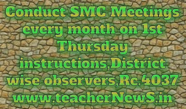 Conduct SMC Meetings every month on 1st Thursday instructions,District wise observers,Rc.4037