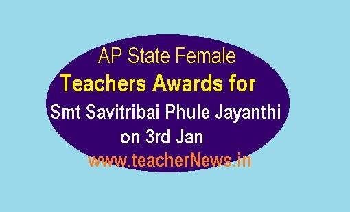 AP State Female Teachers Awards for Smt Savitribai Phule Jayanthi - Guidelines, Application Form