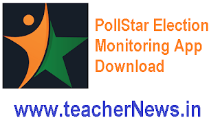 PollStar App Download - PollStar Election Monitoring Application for Telangana