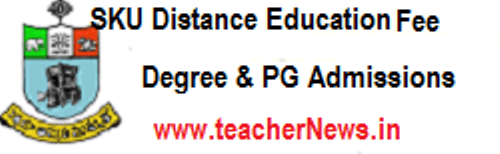 SKU Distance Degree PG Admission Fee.Notification 2019 www.skucde.com