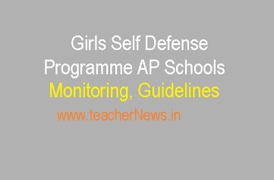 Girls Self Defense Programme in AP Schools – Monitoring and Guidelines