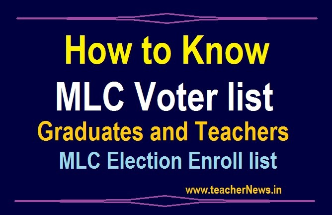 How to Know MLC Voter list 2020 - AP Graduates and Teachers MLC Election Enroll list