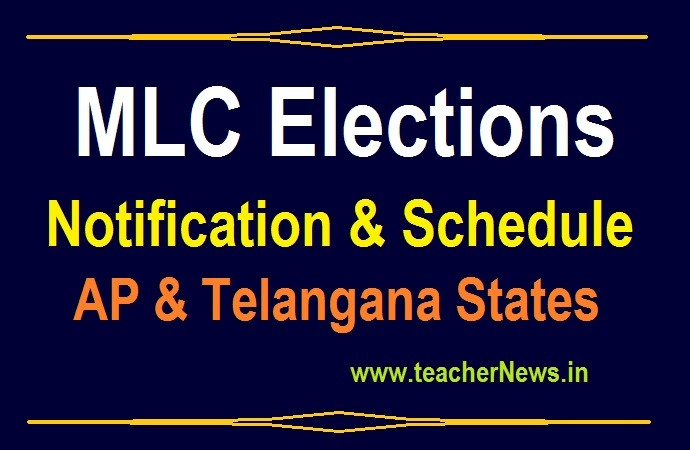 MLC Election Notification Schedule, Polling/ Counting Date 2020 of AP & Telangana