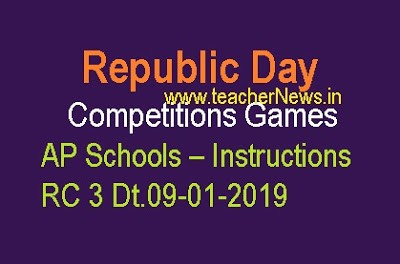Republic Day Competitions, Games in AP Schools – Instructions RC 3 Dt.09-01-2019