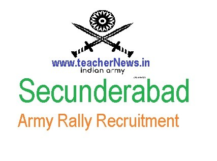 Secunderabad Army Rally Recruitment from Jan 28th to Feb 3rd 2019