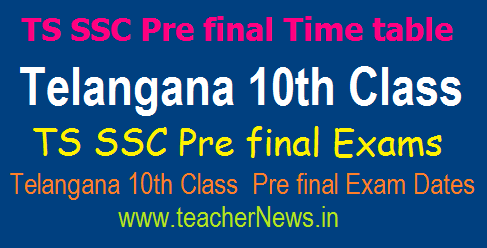 TS SSC/ 10th Pre final Time table 2019 in Telangana SSC Students SA 2 Dates