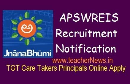 APSWREIS Recruitment Notification 2019 TGT Care Takers Principals Online Apply @ jnanabhumi.ap.gov.in