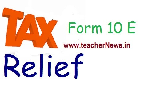 Arrears how to Calculate in Form 10E - IT Section 89(1) Official Clarification 2018-19