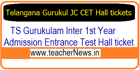 Telangana Gurukul JC CET 2019 Hall tickets – Download TSWREIS/ TTWREIS Inter Admission CET Halltickets