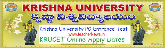 Krishna University PG Entrance Test 2019 | KRUCET 2019 Online Apply Dates