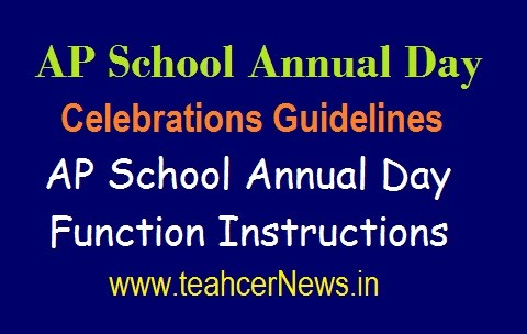 School Annual Day Celebrations Guidelines 2019  AP School Annual Day Function RC 30