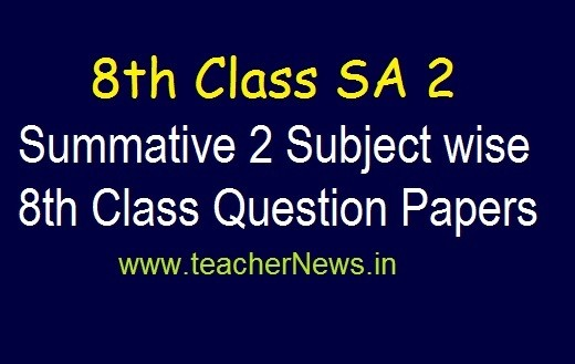 8th SA 2 Exam Model Question Papers 2019   AP 8th Class Summative 2 Subject Questions pdf