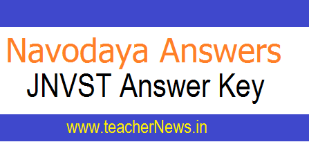 Navodaya Answer Key For 6th Admission Test 2019 | Download JNVST 6th Entrance Test Key