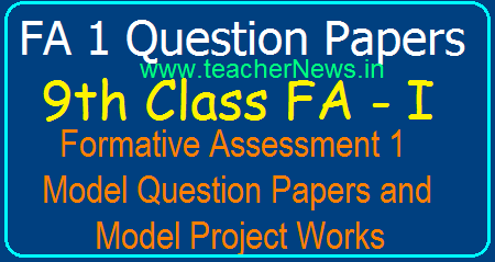 Formative 1(FA 1) 9th Class CCE Question Papers- 9th Formative Assessment 1 Questions