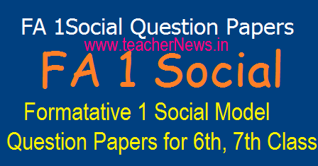 FA 1 Social Questions for 6th, 7th Class Slip Test in EM TM - Formative 1