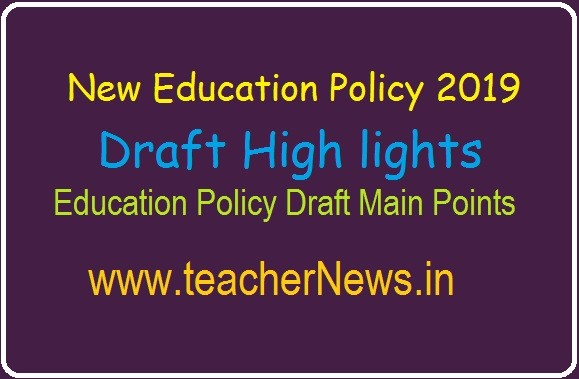 New Education Policy 2019 Draft High lights | 2019 Education Policy Draft Main Points