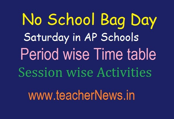 No School Bag Day in Saturday in AP Schools   సృజన Period wise Time table, Activities 2019