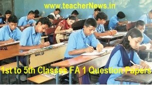 FA 1 CCE Question Papers 2018 - 1st, 2nd, 3rd, 4th, 5th Class Formative 1 for Primary School Project Works