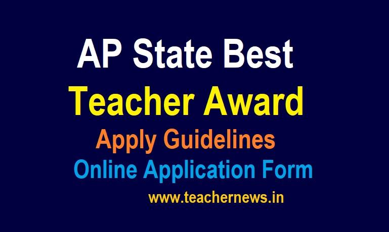State Best Teacher Award Guidelines Online Application form 2021 | NFTW Awards Guidelines, State Awards