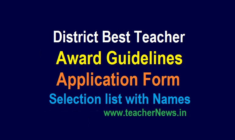 District Best Teacher Award Application Form 2021 Weightage of Marks Guidelines (Points)- Selection list with Teacher Names in DEO website.